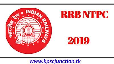 RRB NTPC RECRUITMENT DETAILS 2019