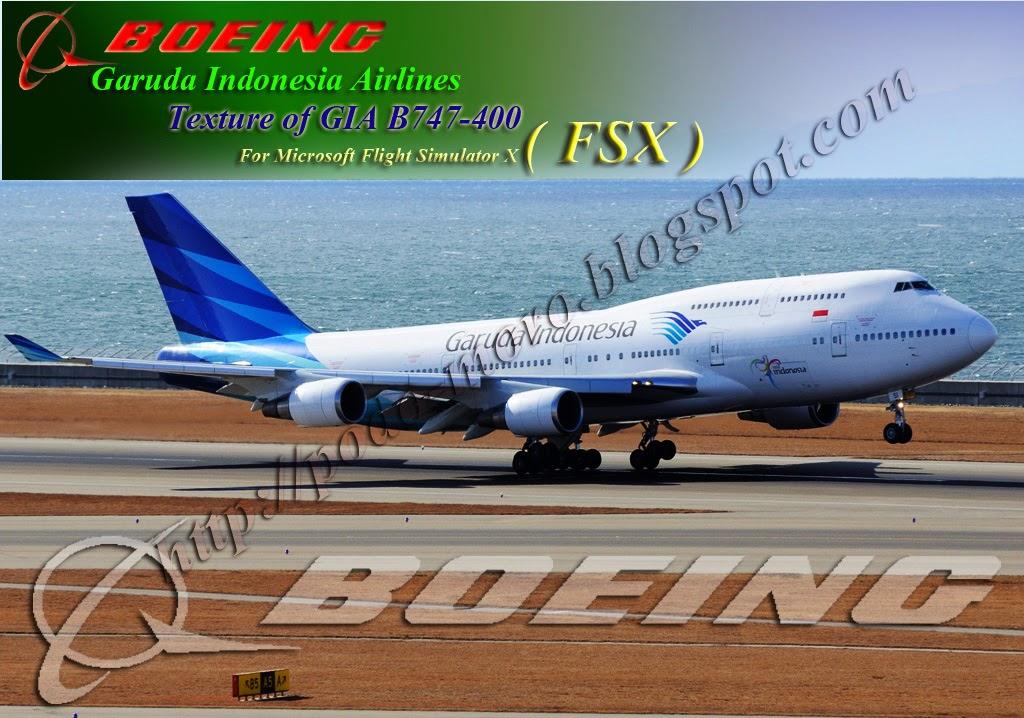 Descargar Boeing 747-400 Garuda Indonesia Fsx | roimenmatchzi ml