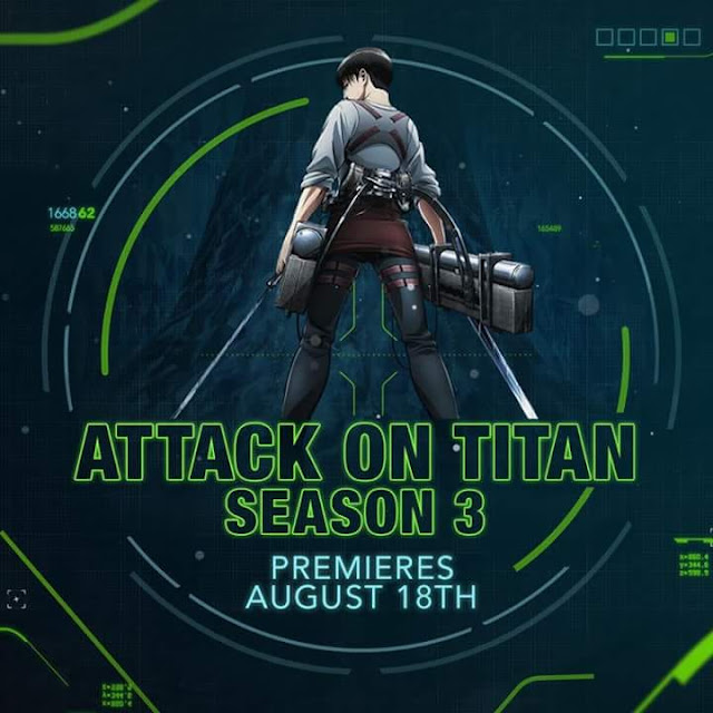 A recent update shows Attack on Titan season 3 Dub to be released on August 18th, 2018 on Adult Swim's Toonami.