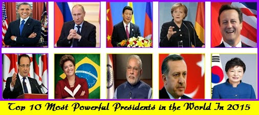 Top 10 most powerful presidents in the world in 2015 for Who is the most famous president of the united states