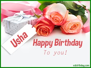 Happy Birthday Usha
