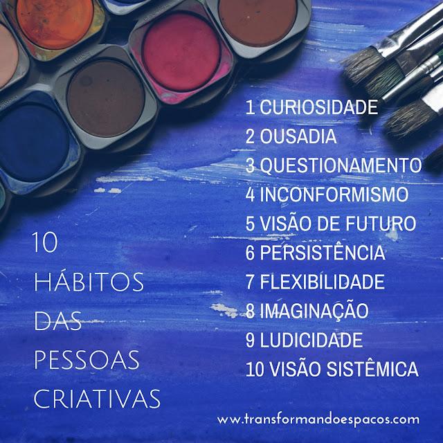 10 Hábitos das Pessoas Criativas
