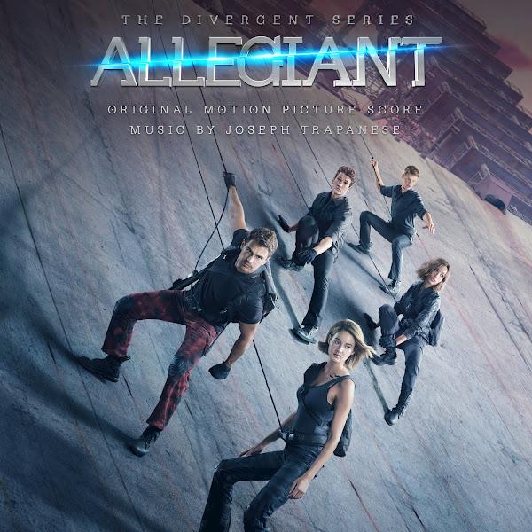 Joseph Trapanese & Tove Lo - Allegiant (Original Motion Picture Score) Cover