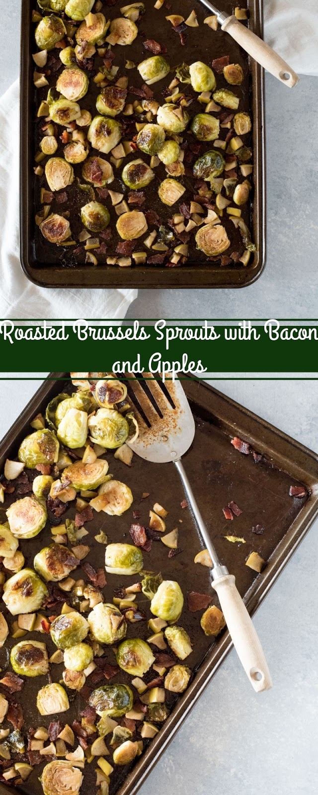 Roasted Brussels Sprouts with Bacon and Apples