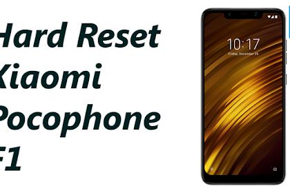 Tutorial Cara Hard Reset Xiaomi Pocophone F1, Lengkap!