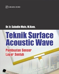 Teknik Surface Acoustic Wave; Pembuatan Sensor Layar Sentuh