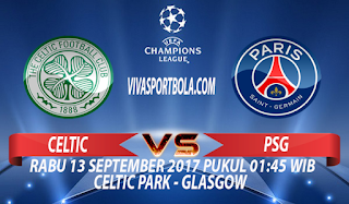 Prediksi Celtic vs Paris Saint Germain 13 September 2017