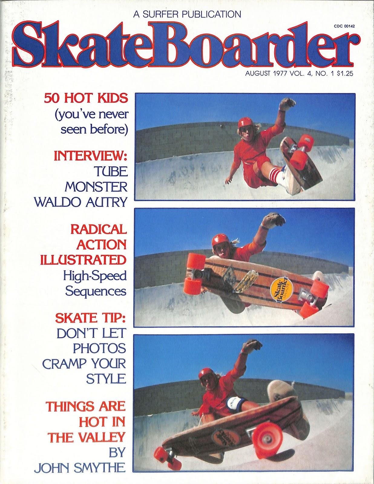 Skateboard Magazine Archive: Skateboarder August 1977