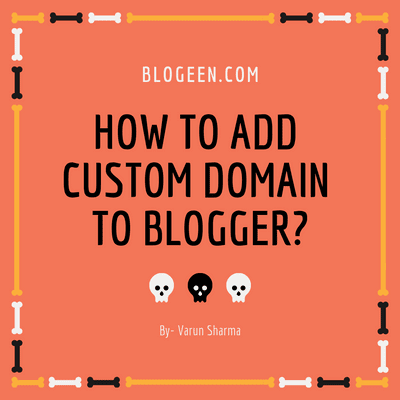 How To Add Custom Domain To Blogger?Step By Step in godaddy.