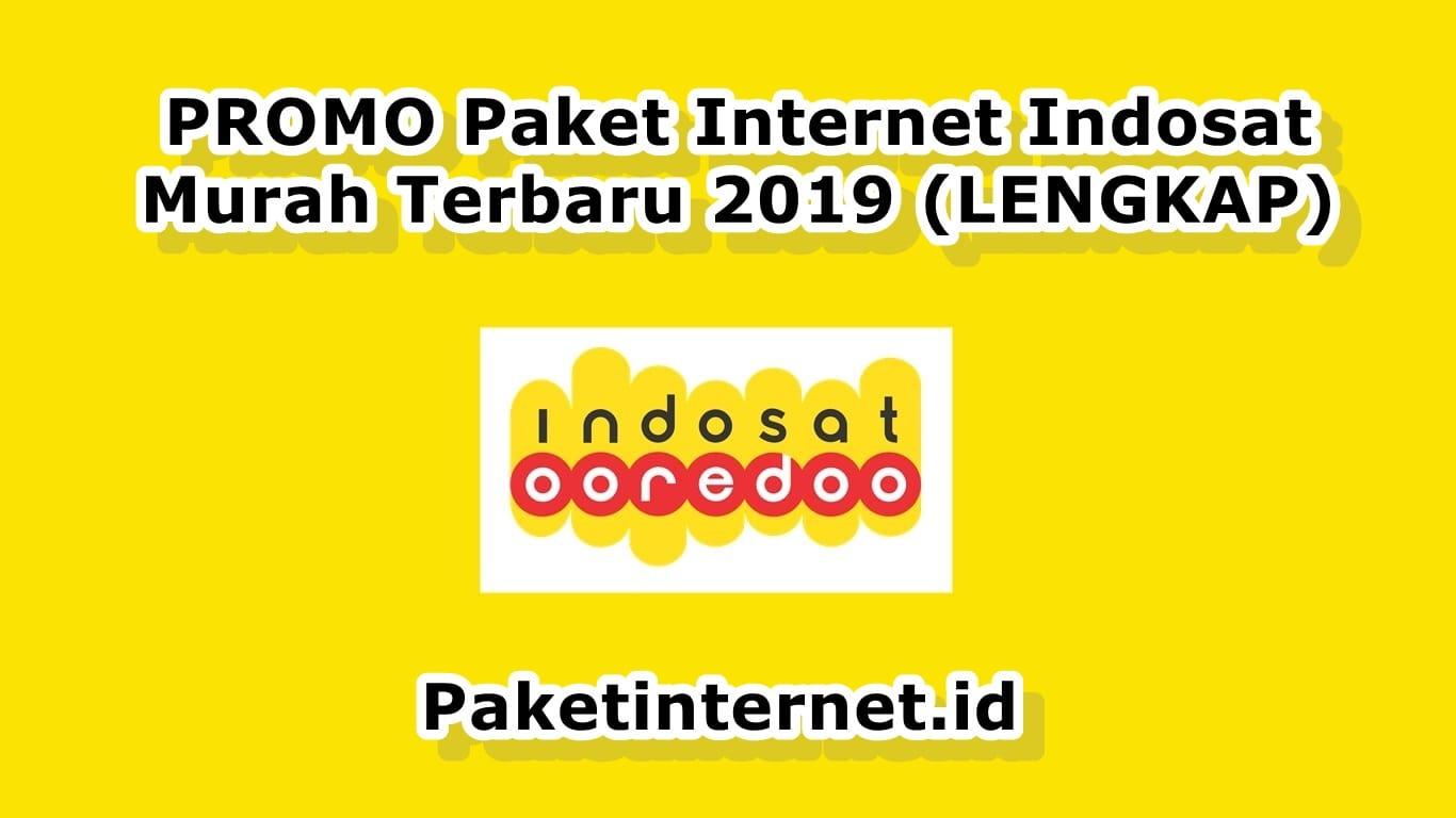 Promo 100 Paket Internet Indosat Murah 2019 Lengkap Paket Internet