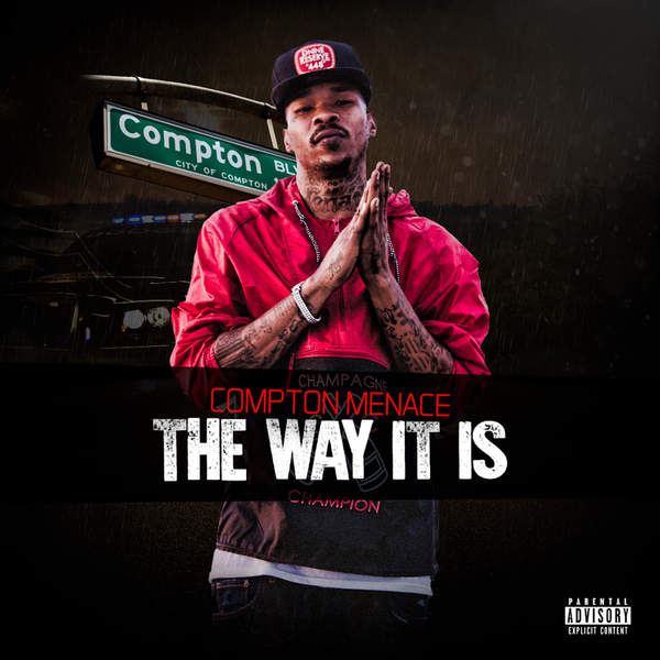 Compton Menace - The Way It Is Cover