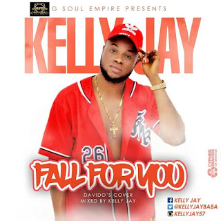 Kelly Jay - Fall For You (Davido's Cover) 1