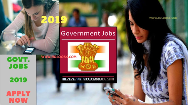Latest Government Jobs 2019