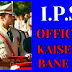 IPS OFFICER KAISE BANE || IPS Physical Fitness | Qualification | Age Limit | Interview