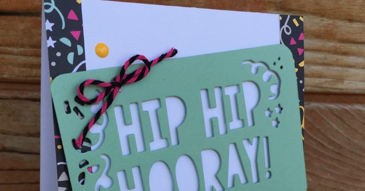 StampinTX: Hip Hip Hooray It's Your Birthday