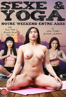 Sexe & Yoga: Notre WeekEnd Entre Amis