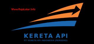 Lowongan Kerja BUMN PT KAI (Kereta Api Indonesia) Terbaru Bulan April 2018