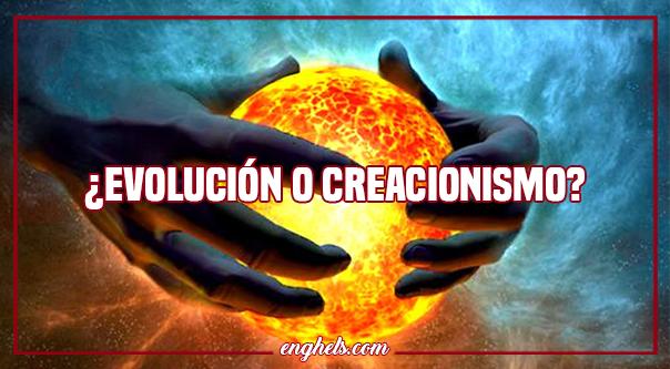 ¿Evolución o creacionismo?