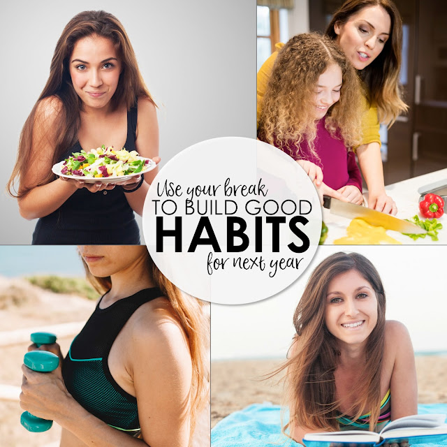 Teachers: use summer break to build positive habits to take you through the next school year