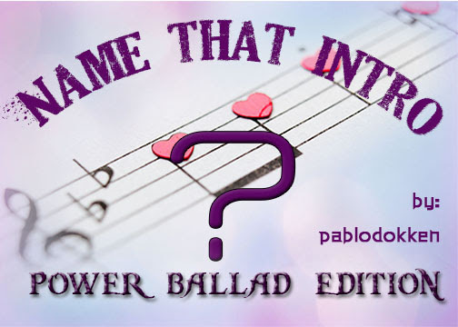 Name that intro: Power Ballads Edition