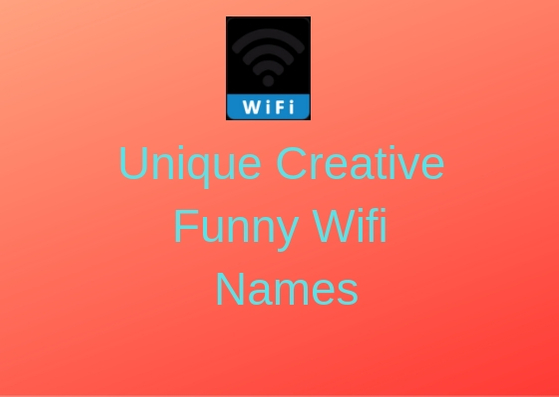 Unique-Creative-Funny-Wifi-Names