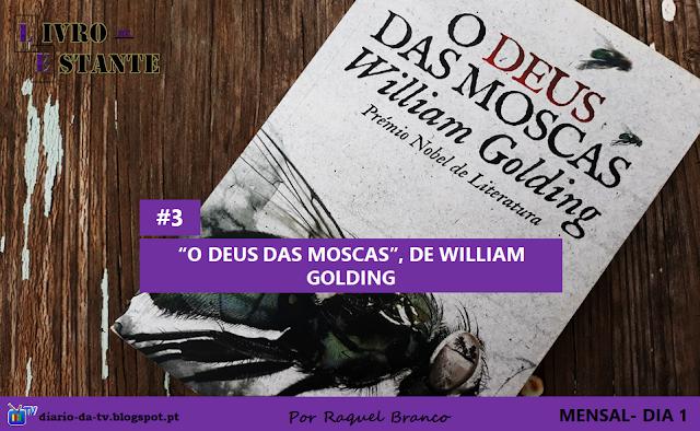 """""""Livro de Estante"""" #3- """"O Deus das Moscas"""", de William Golding"""