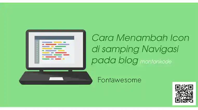 Cara Menambah Icon di samping Navigasi di blog