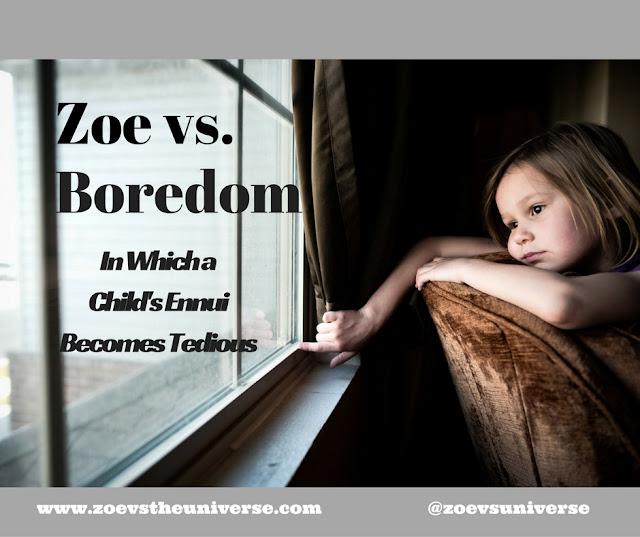 A Child's Boredom
