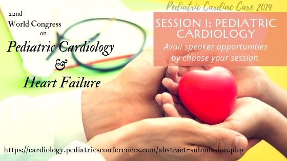 Pediatric Cardiology Conferences, Pediatric Cardiology Conferences 2019, Pediatric Cardiology Meetings, Pediatric Cardiology Meetings 2019, Pediatric Cardiology Congress, Pediatric Cardiology Events