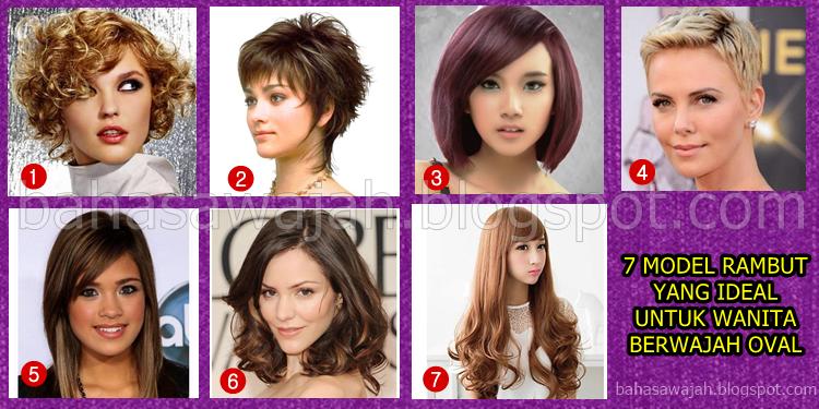 7 Model Rambut Ideal Untuk Wanita dengan Bentuk Wajah Oval ...