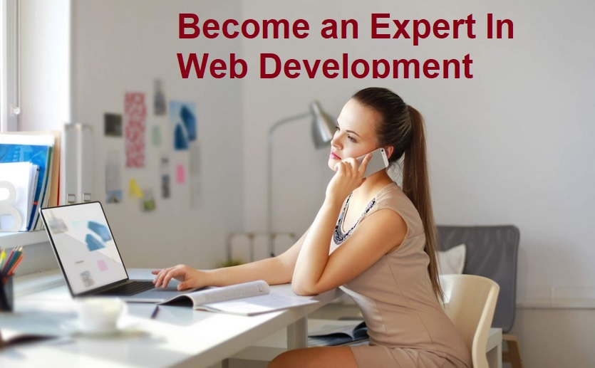 Become an Expert in Web Development