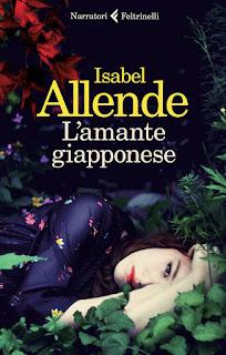 """L'amante giapponese"" di Isabel Allende Edizione Feltrinelli"