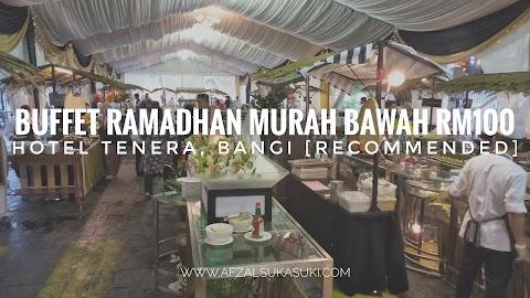 Buffet Ramadhan Murah Bawah RM100 Hotel Tenera, Bangi [Recommended]