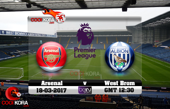 مشاهدة مباراة وست بروميتش ألبيون وآرسنال اليوم 18-3-2017 في الدوري الإنجليزي