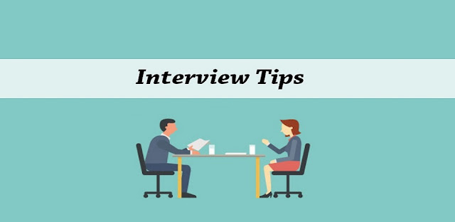 Interview Tips - Interview questions & Answers