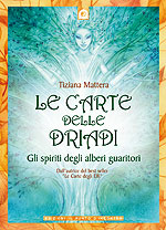 Le carte delle driadi - Tiziana Mattera (approfondimento)
