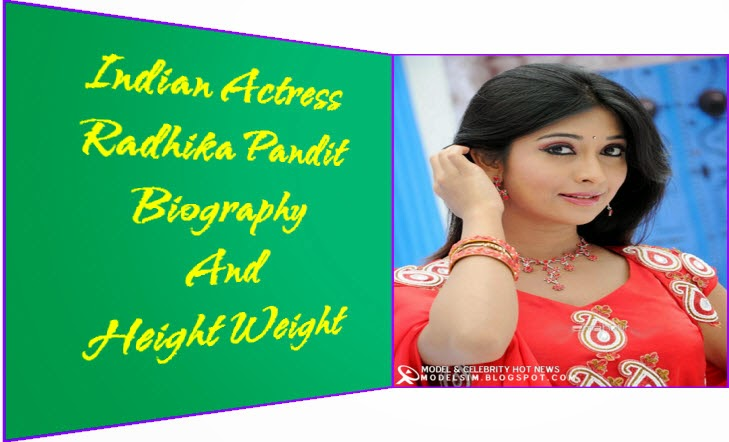 Radhika Pandit Biography And Height Weight - Model and