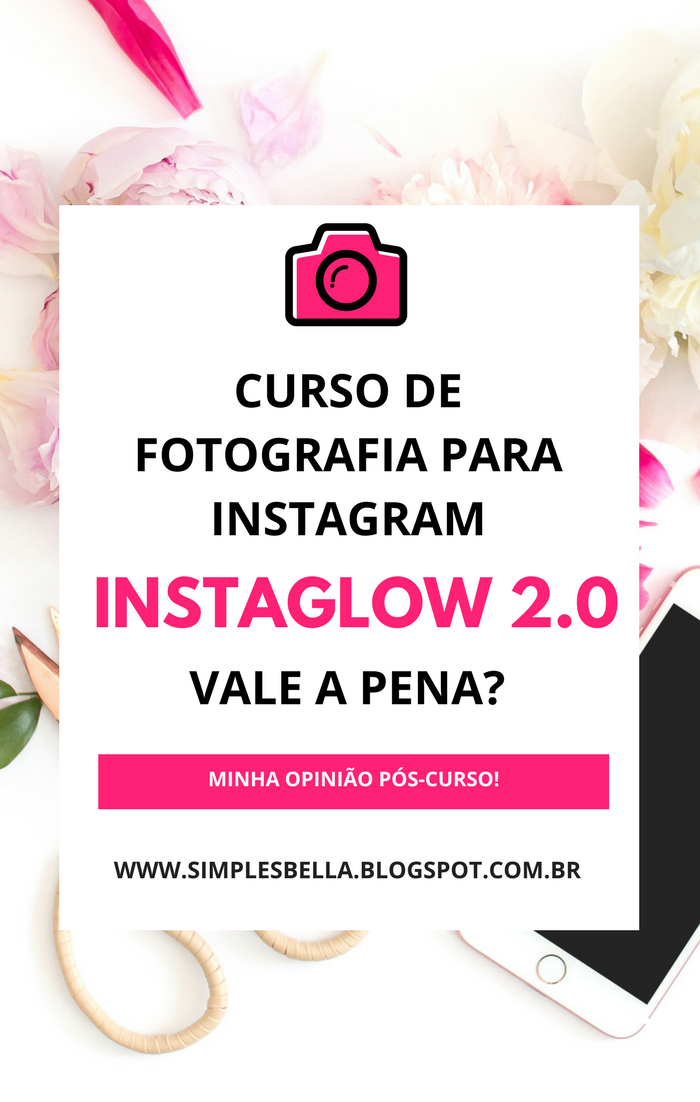 Curso de Fotografia para Instagram Instaglow 2.0