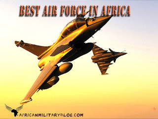 The Top 10 best Air Force in Africa in 2019