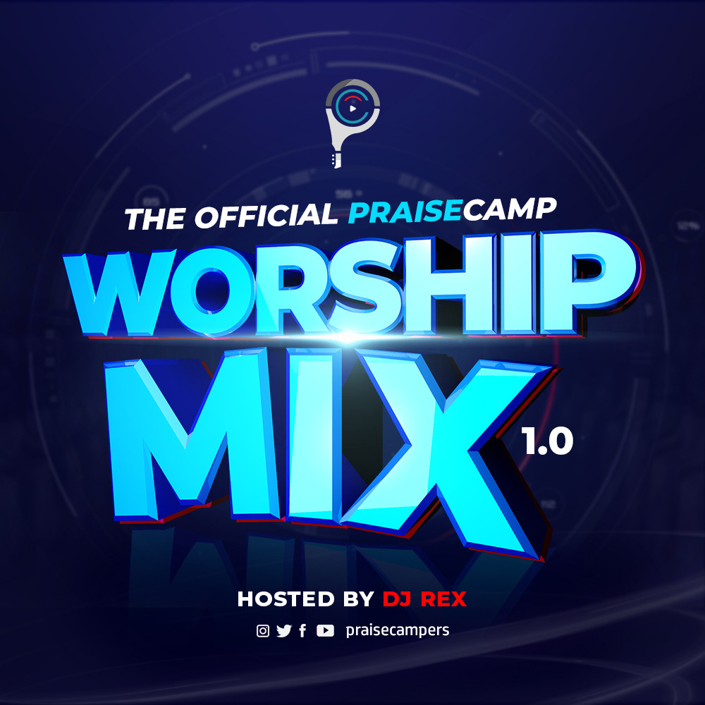 The Official PraiseCamp Worship Mixtape 1.0