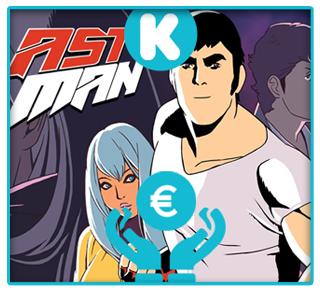 Financer Lastman, la série