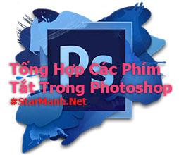Tổng Hợp Các Phím Tắt Trong Photoshop