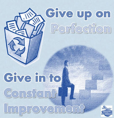 """Motivational Pictures Quotes, Facebook Page, MotivateAmazeBeGREAT, Inspirational Quotes, Motivation, Quotations, Inspiring Pictures, Success, Quotes About Life, Life Hack.  """"Give up on Perfection. Give in to Constant Improvement."""""""