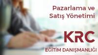 Pazarlama ve Satış Yönetimi Eğitimi / KRC Eğitim Danışmanlığı Hizmetleri