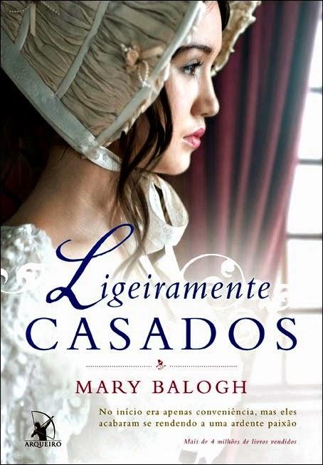 Ligeiramente Casados, Mary Balogh, Editora Arqueiro