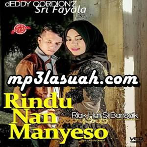 Deddy Cordionz & Sri Fayola - Rindu Nan Manyeso (Full Album)