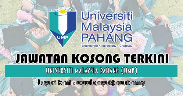Jawatan Kosong 2018 di Universiti Malaysia Pahang (UMP)