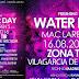 🎇 23h59 WATER DAY MAC LAREN'S 15ago'16