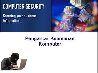 Pengantar Keamanan Komputer dan Jaringan