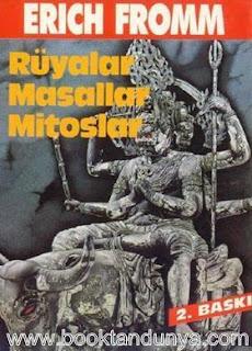 Erich Fromm - Rüyalar, Masallar, Mitoslar